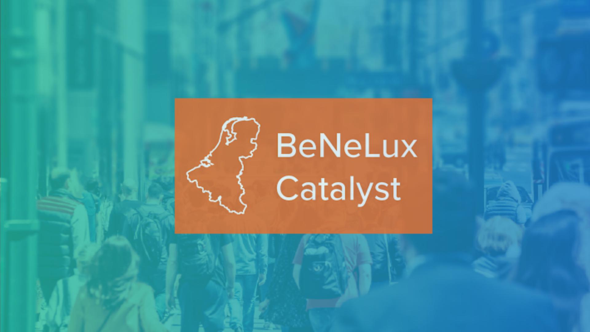 BeNeLux Catalyst
